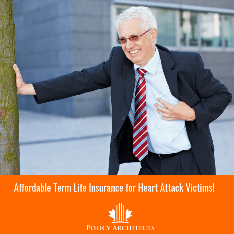 Term Life Insurance for Heart Attack Victims!
